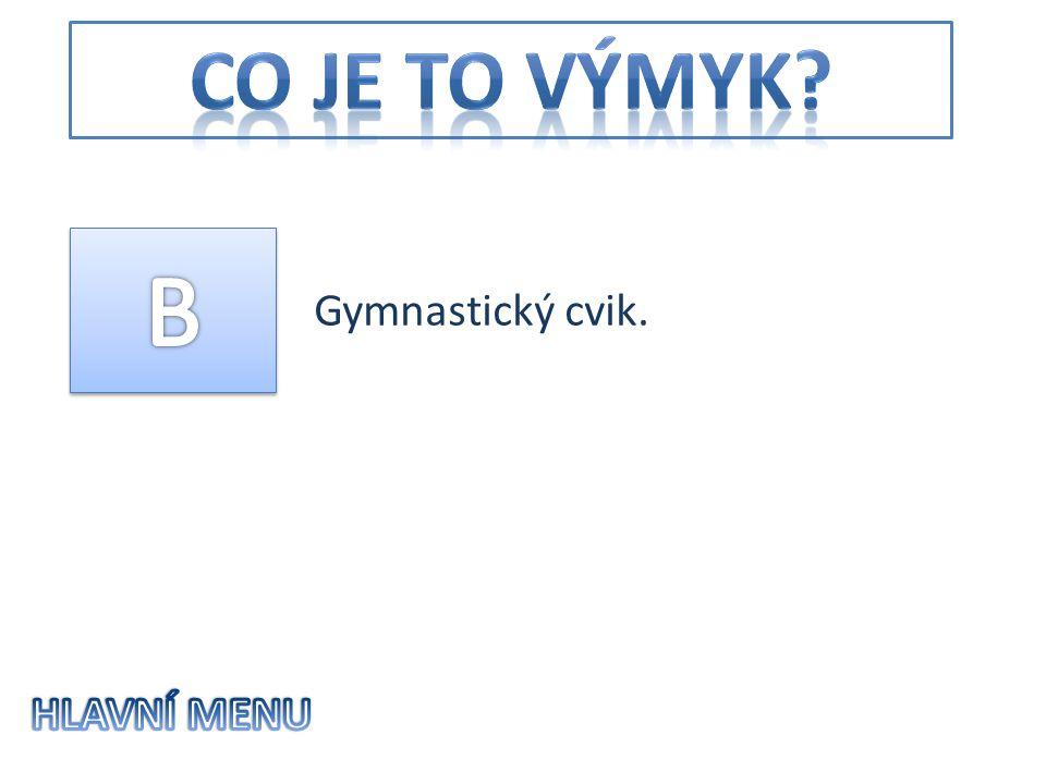 Gymnastický cvik.