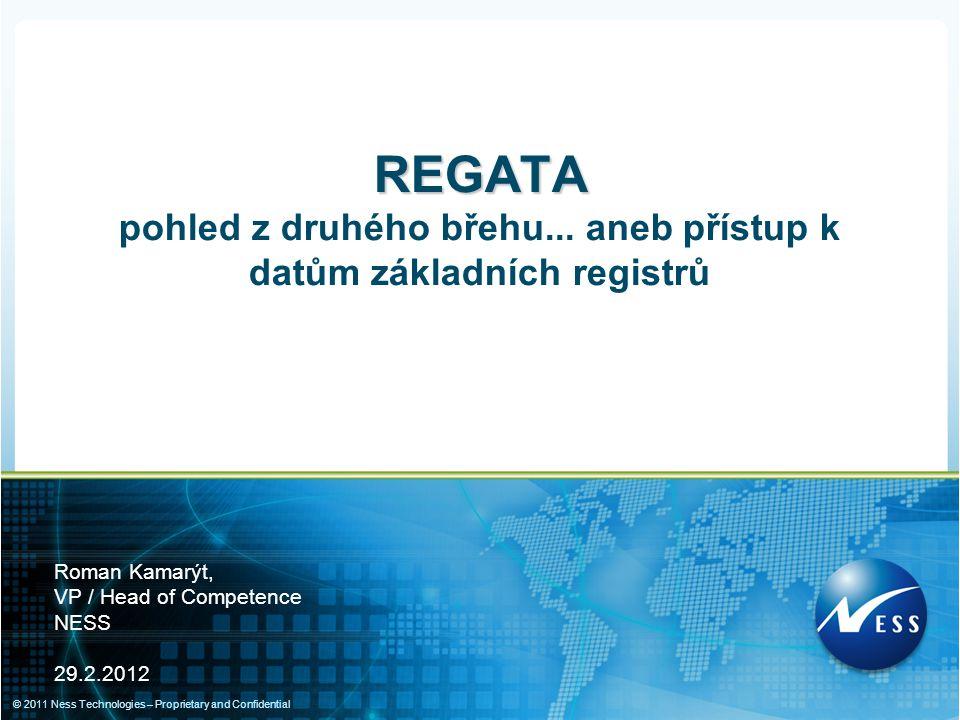 """www.ness.com """"Připojení agendových informačních systémů k Základním registrům ► §5 (3) Orgán veřejné moci získává údaje vedené v základním registru nebo je do něj zapisuje výhradně prostřednictvím agendového informačního systému; jeho přístup k údajům je zajišťován službou informačního systému základních registrů."""