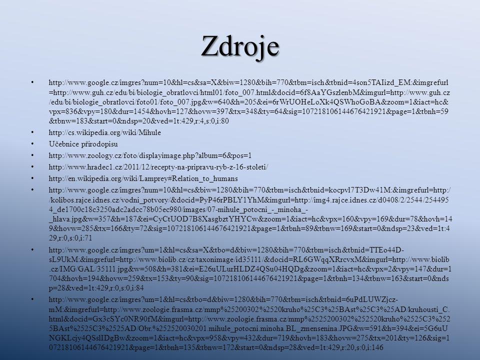 Zdroje http://www.google.cz/imgres?num=10&hl=cs&sa=X&biw=1280&bih=770&tbm=isch&tbnid=4son5TAIizd_EM:&imgrefurl =http://www.guh.cz/edu/bi/biologie_obra