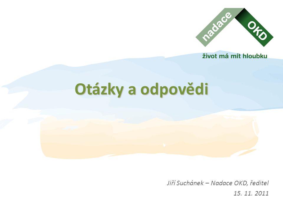 Otázky a odpovědi Jiří Suchánek – Nadace OKD, ředitel 15. 11. 2011