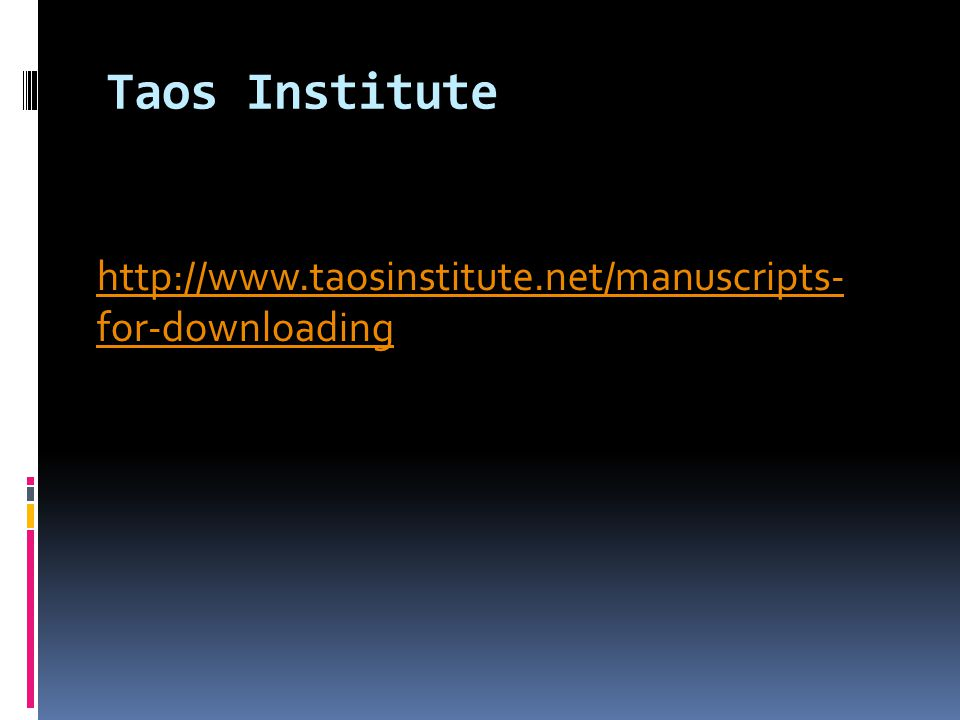 Taos Institute http://www.taosinstitute.net/manuscripts- for-downloading
