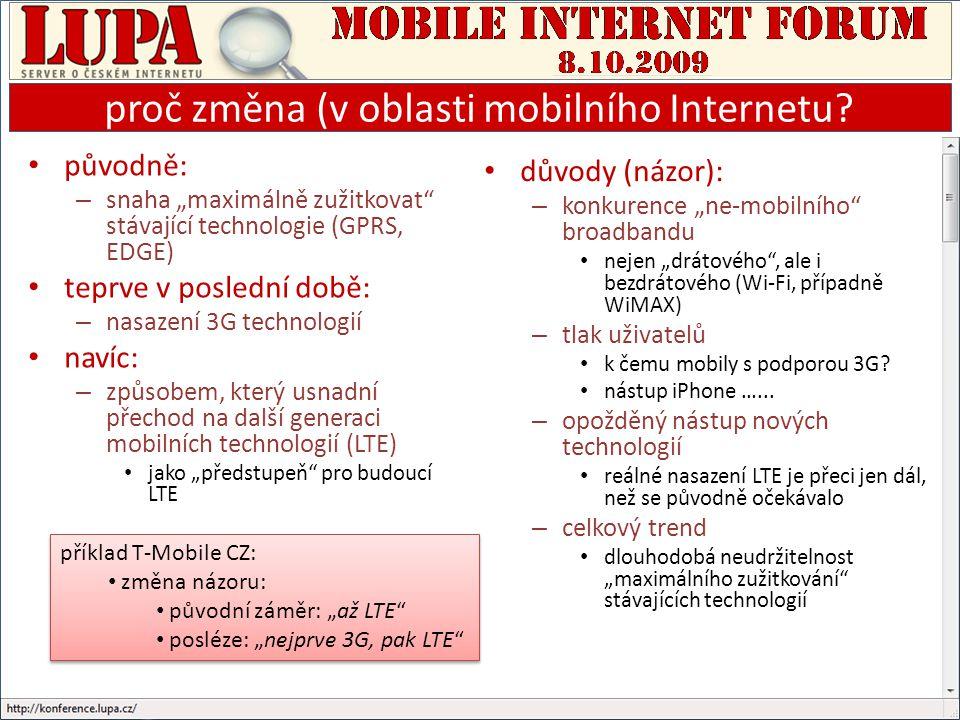 proč změna (v oblasti mobilního Internetu.