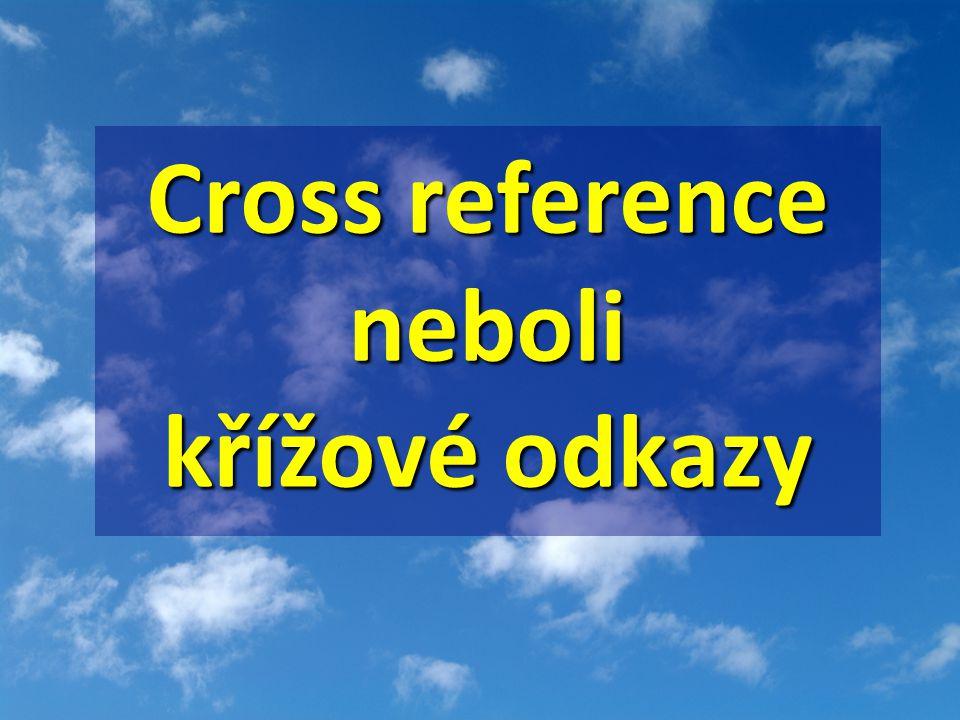 Cross reference neboli křížové odkazy