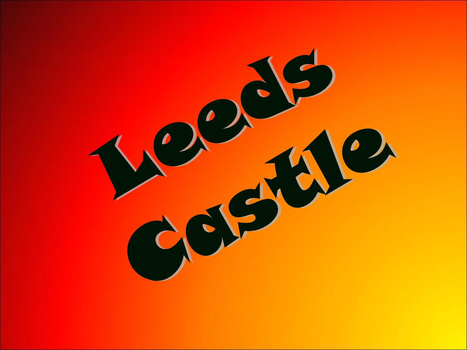 LeedsCastle