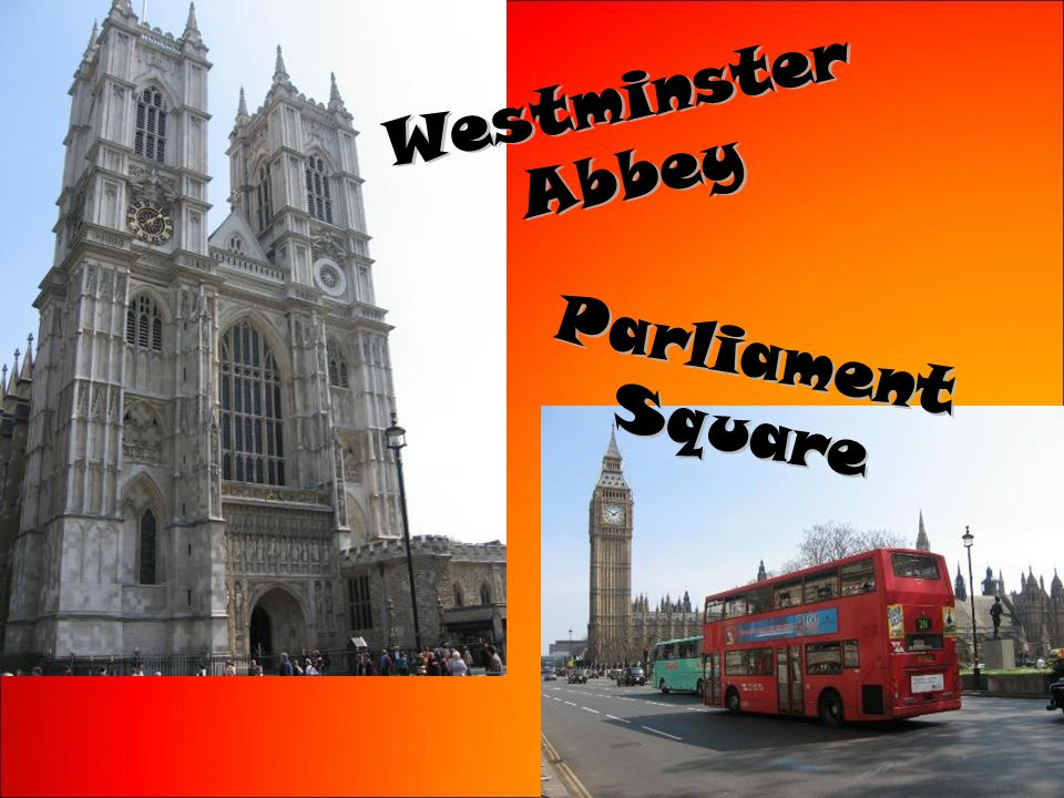 WestminsterAbbey ParliamentSquare