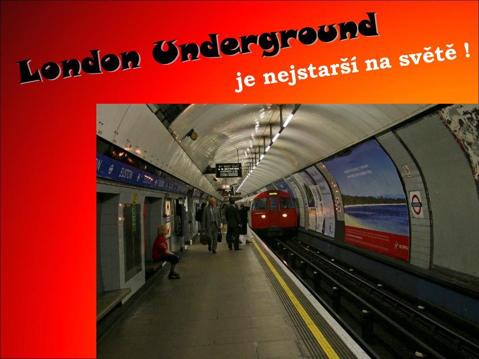 London Underground je nejstarší na světě !