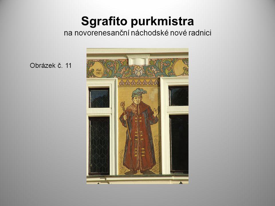 Sgrafito purkmistra na novorenesanční náchodské nové radnici Obrázek č. 11