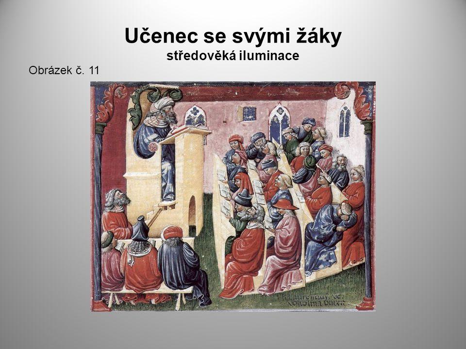Učenec se svými žáky středověká iluminace Obrázek č. 11