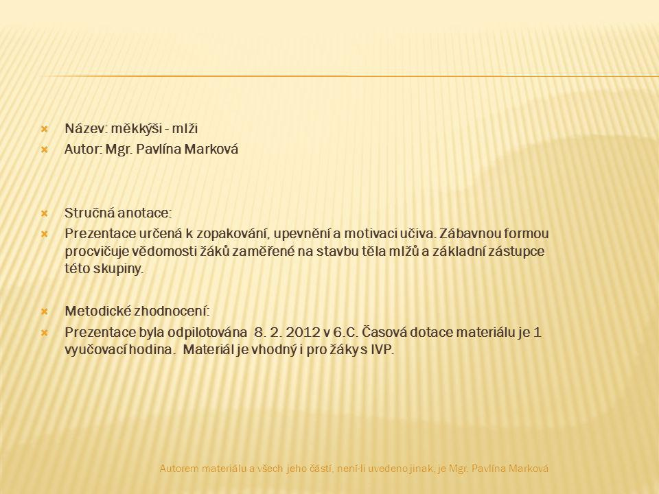 Obr. 1 Autorem materiálu a všech jeho částí, není-li uvedeno jinak, je Mgr. Pavlína Marková