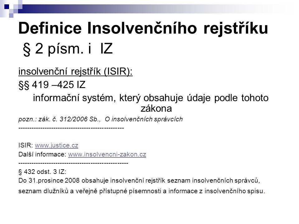 Definice Insolvenčního rejstříku § 2 písm.