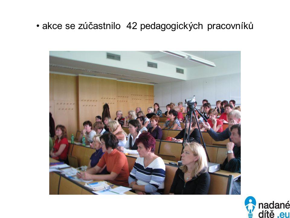 akce se zúčastnilo 42 pedagogických pracovníků