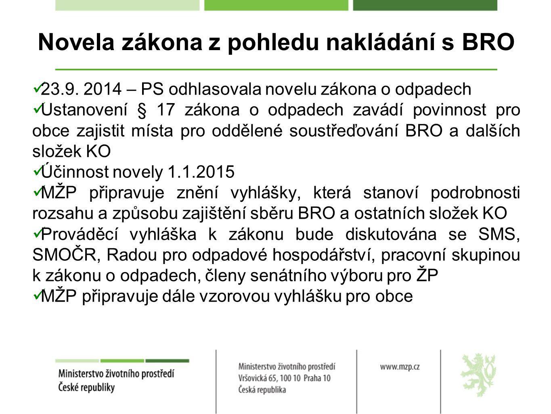 Novela zákona z pohledu nakládání s BRO 23.9.