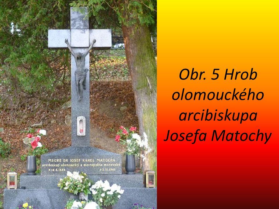 Obr. 5 Hrob olomouckého arcibiskupa Josefa Matochy