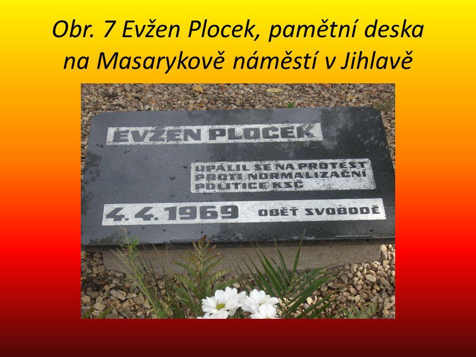 Obr. 7 Evžen Plocek, pamětní deska na Masarykově náměstí v Jihlavě