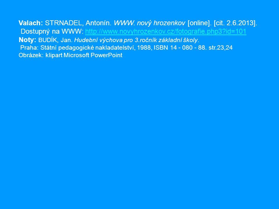 Valach: STRNADEL, Antonín.WWW. nový hrozenkov [online].