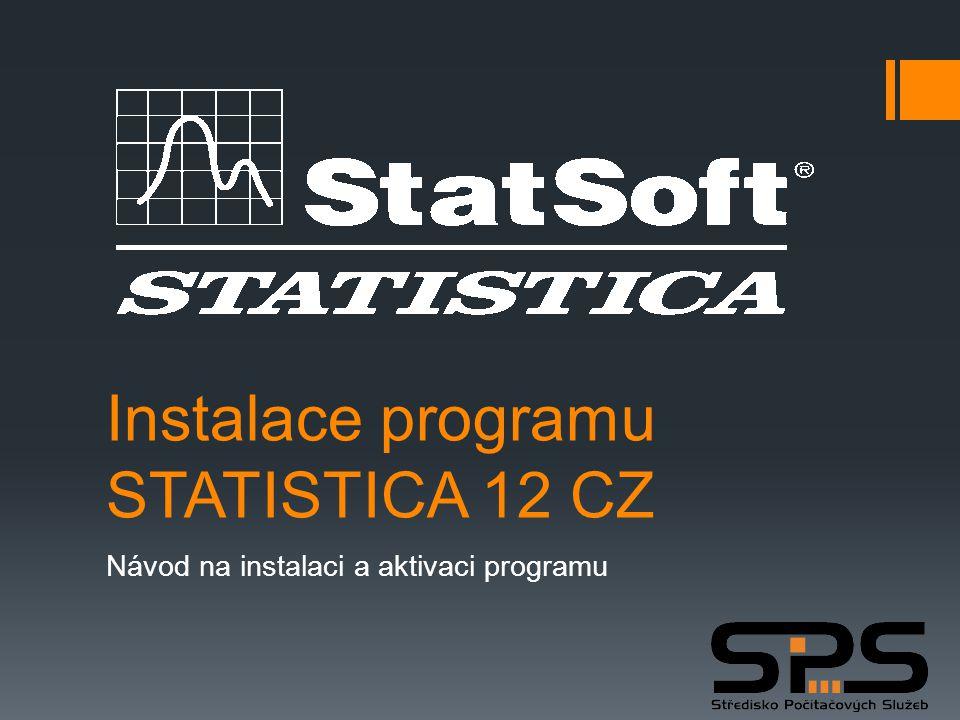 """ Po stažení 2,15GB (a rozbalení) Statistica12CZ.zip do vašeho počítače spustíte instalační program pomocí """"CDSTART.exe .Statistica12CZ.zip Návod instalace STATISTICA, krok 1."""