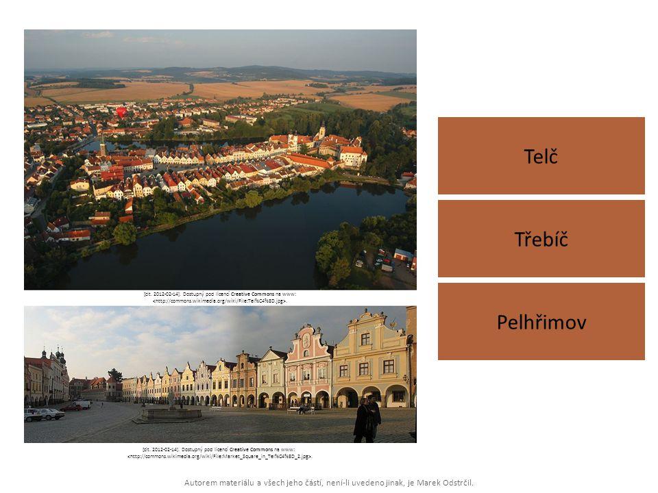Autorem materiálu a všech jeho částí, není-li uvedeno jinak, je Marek Odstrčil. Telč Pelhřimov Třebíč [cit. 2012-02-14]. Dostupný pod licencí Creative