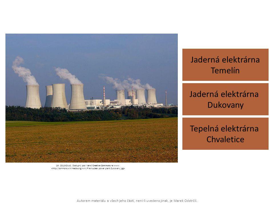 Autorem materiálu a všech jeho částí, není-li uvedeno jinak, je Marek Odstrčil. Jaderná elektrárna Temelín Tepelná elektrárna Chvaletice Jaderná elekt