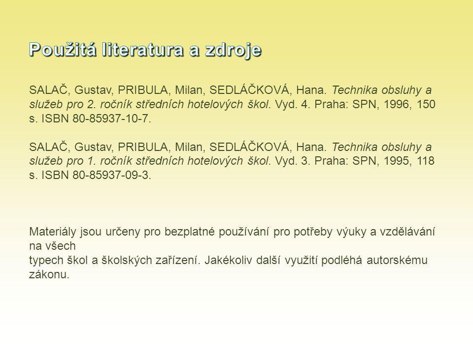 SALAČ, Gustav, PRIBULA, Milan, SEDLÁČKOVÁ, Hana.Technika obsluhy a služeb pro 2.