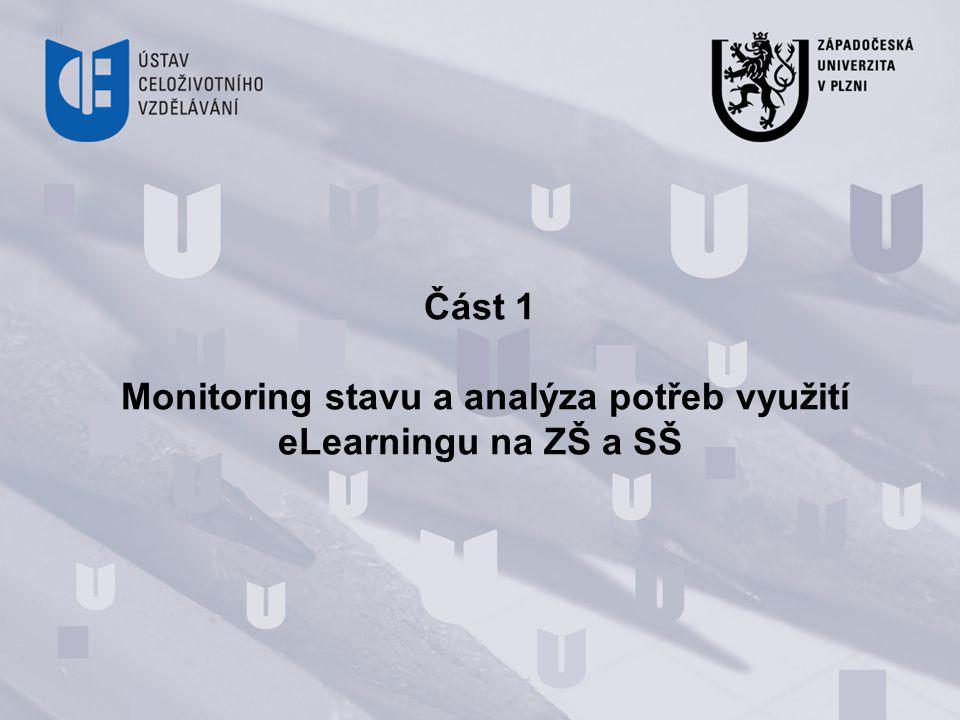 Část 1 Monitoring stavu a analýza potřeb využití eLearningu na ZŠ a SŠ