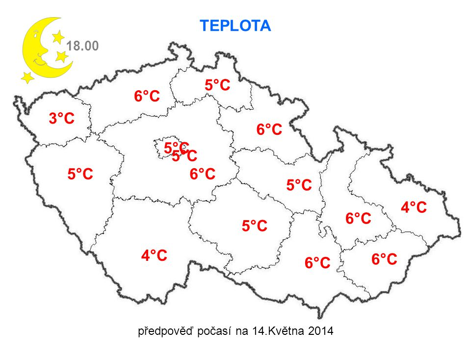 TEPLOTA 18.00 3°C 5°C 4°C 6°C 5°C 6°C 5°C 6°C 4°C 6°C 5°C