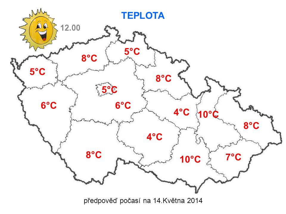 TEPLOTA 5°C 6°C 8°C 5°C 8°C 4°C 10°C 8°C 7°C 10°C 12.00 5°C předpověď počasí na 14.Května 2014