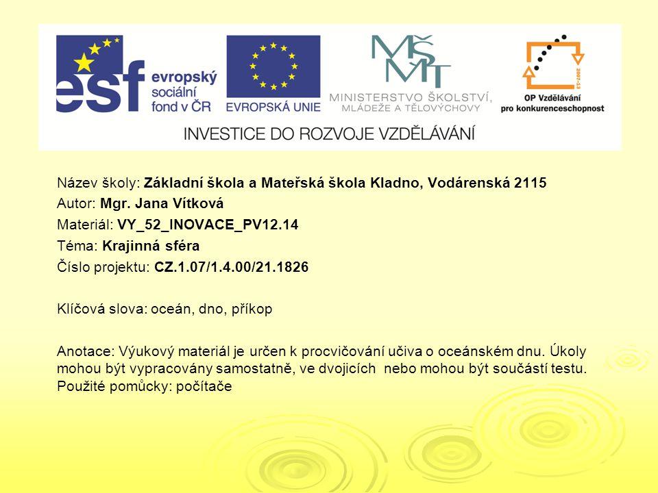VY_52_INOVACE_PV12.09 VY_52_INOVACE_PV12.14 VY_52_INOVACE_PV12.09 VY_52_INOVACE_PV12.14