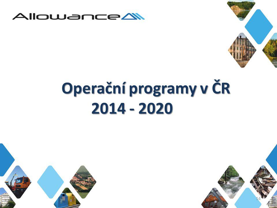 Operační programy v ČR 2014 - 2020 14