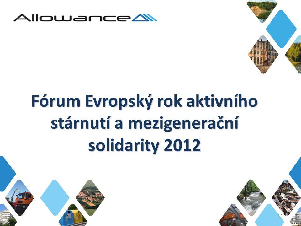 Fórum Evropský rok aktivního stárnutí a mezigenerační solidarity 2012 21