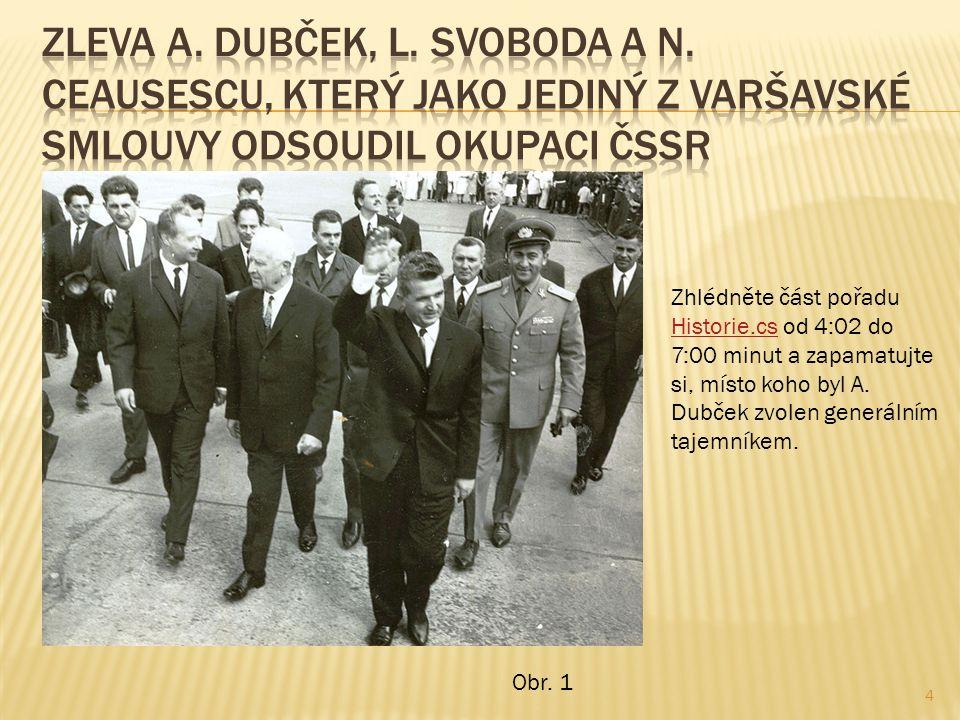  Vzhledem k závislému postavení ČSSR na SSSR byla jeho zahraniční i vnitřní politika určována Moskvou.