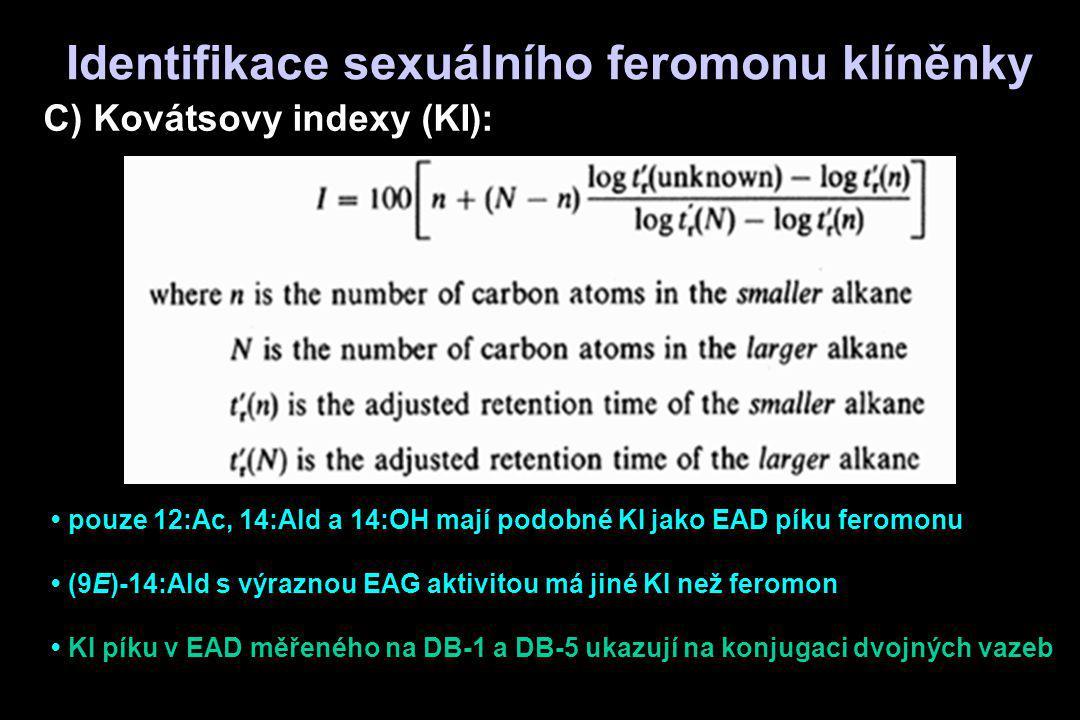 pouze 12:Ac, 14:Ald a 14:OH mají podobné KI jako EAD píku feromonu (9E)-14:Ald s výraznou EAG aktivitou má jiné KI než feromon KI píku v EAD měřeného
