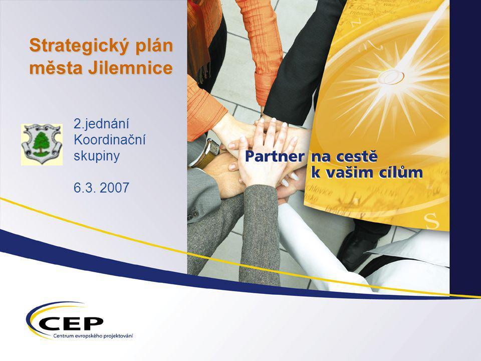Strategický plán města Jilemnice 2.jednání Koordinační skupiny 6.3. 2007