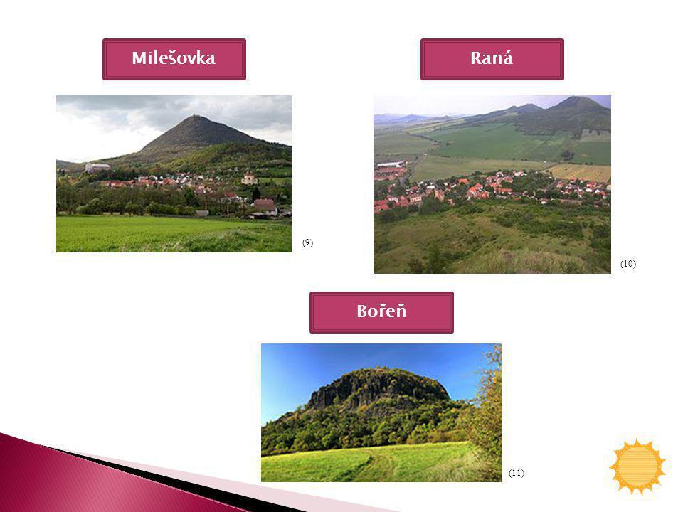 Milešovka (9) (11) (10) Raná Bořeň