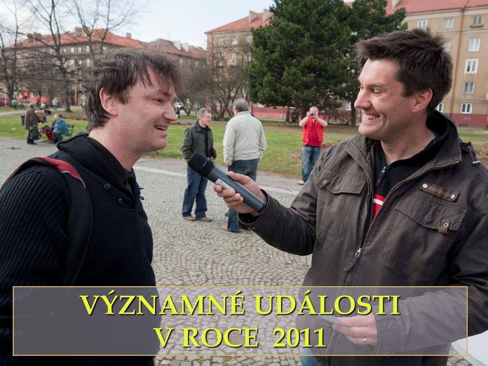 VÝZNAMNÉ UDÁLOSTI V ROCE 2011