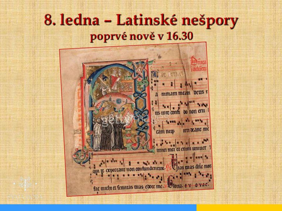 8. ledna – Latinské nešpory poprvé nově v 16.30