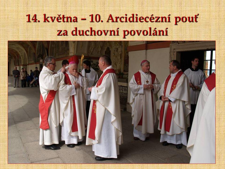 14. května – 10. Arcidiecézní pouť za duchovní povolání