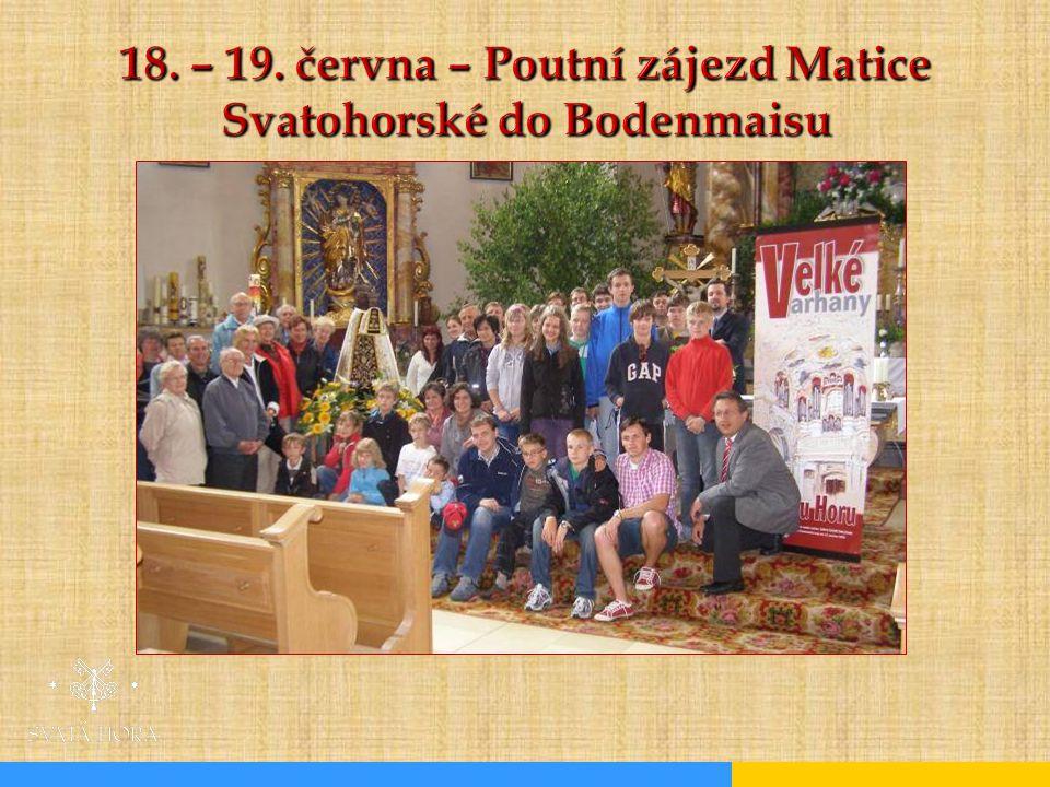 18. – 19. června – Poutní zájezd Matice Svatohorské do Bodenmaisu