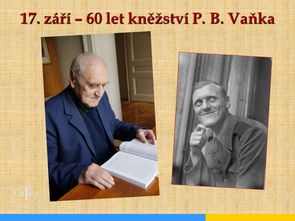 17. září – 60 let kněžství P. B. Vaňka