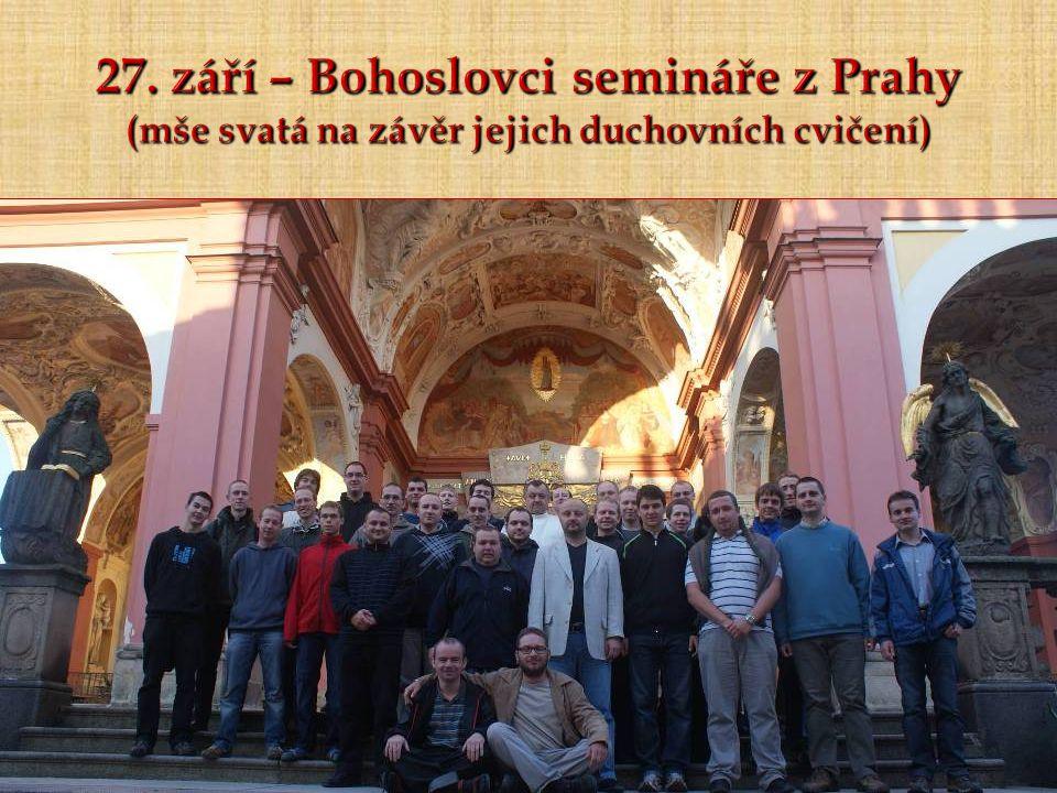 27. září – Bohoslovci semináře z Prahy (mše svatá na závěr jejich duchovních cvičení)