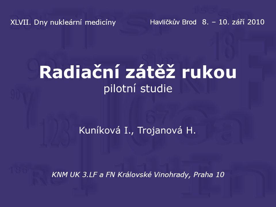 KNM UK 3.LF a FN Královské Vinohrady, Praha 10 Kuníková I., Trojanová H.