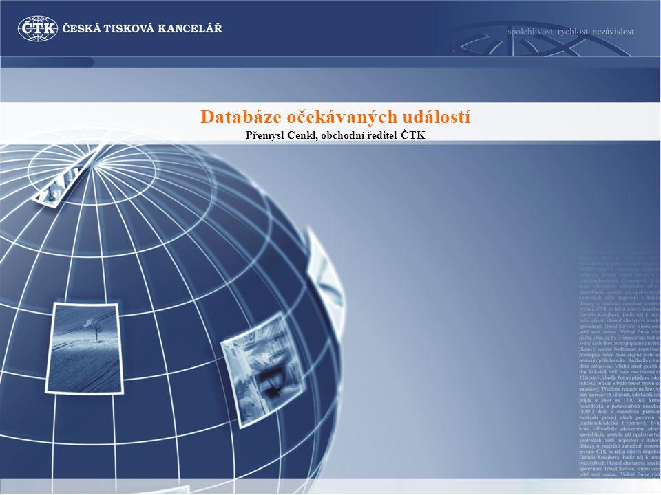 PŘEDSTAVENÍ ČTK Česká tisková kancelář je největší česká národní tisková a informační agentura, zabývající se získáváním, ukládáním a šířením všech typů informací.