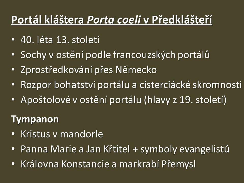 Portál kláštera Porta coeli v Předklášteří 40.léta 13.