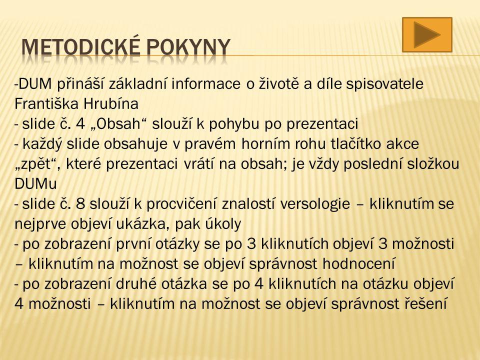 -DUM přináší základní informace o životě a díle spisovatele Františka Hrubína - slide č.