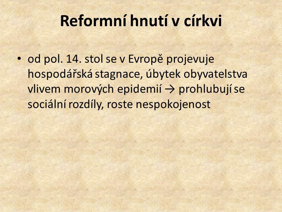Reformní hnutí v církvi od pol. 14.