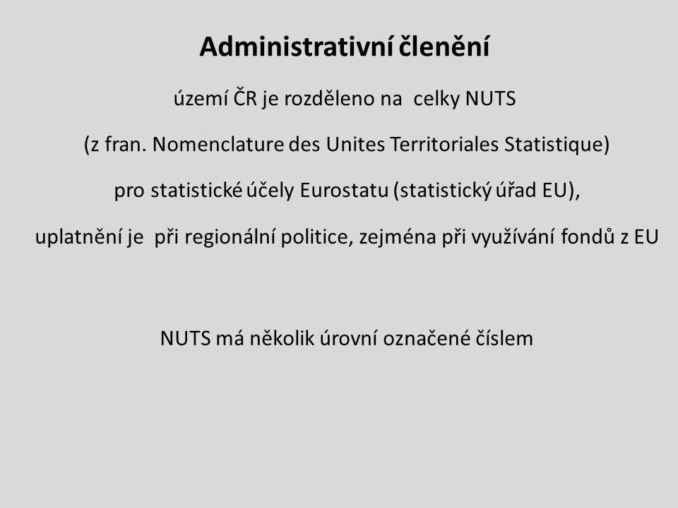 Administrativní členění území ČR je rozděleno na celky NUTS (z fran.