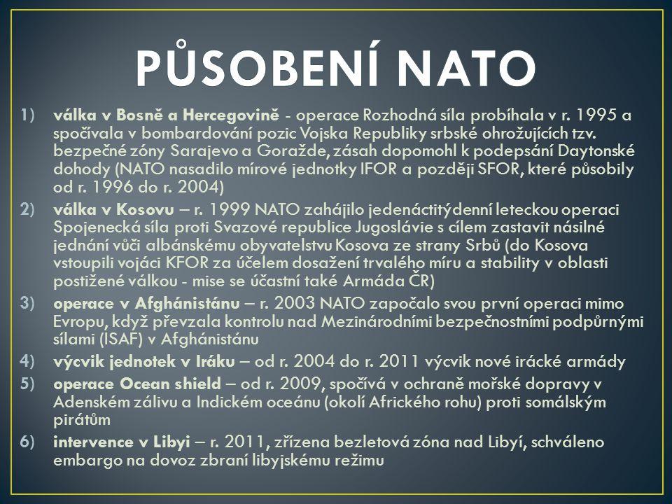 1)válka v Bosně a Hercegovině - operace Rozhodná síla probíhala v r. 1995 a spočívala v bombardování pozic Vojska Republiky srbské ohrožujících tzv. b
