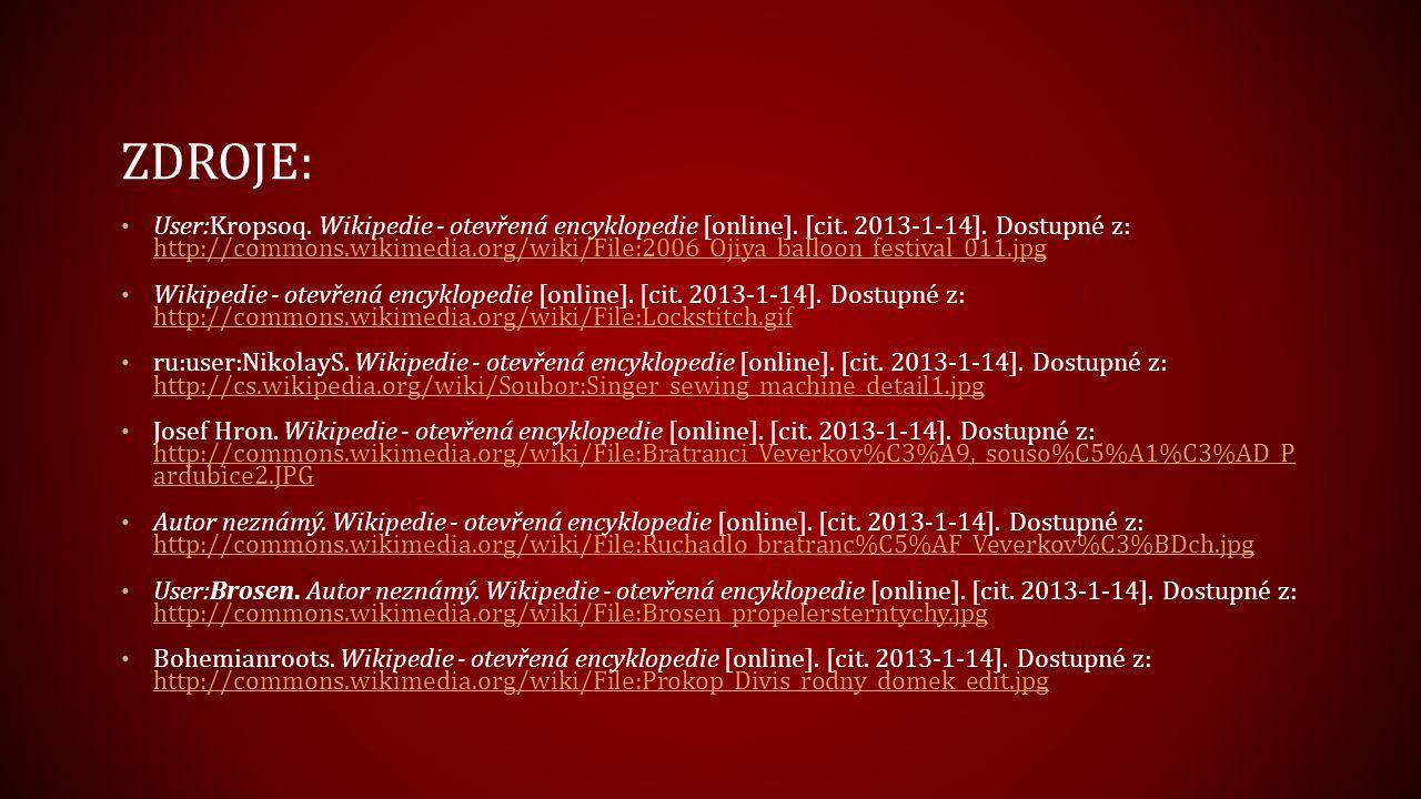 ZDROJE: User:Kropsoq. Wikipedie - otevřená encyklopedie [online]. [cit. 2013-1-14]. Dostupné z: http://commons.wikimedia.org/wiki/File:2006_Ojiya_ball