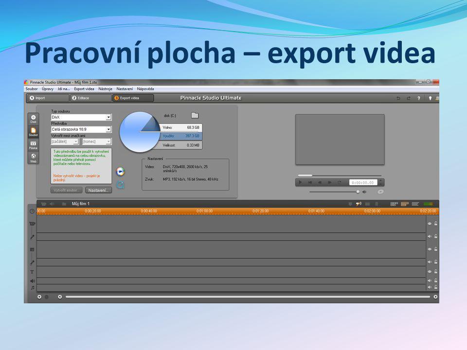 Pracovní plocha – export videa