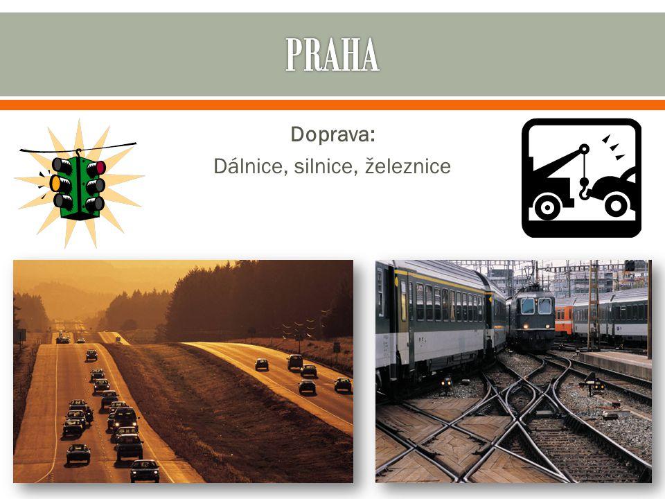 Doprava: Dálnice, silnice, železnice