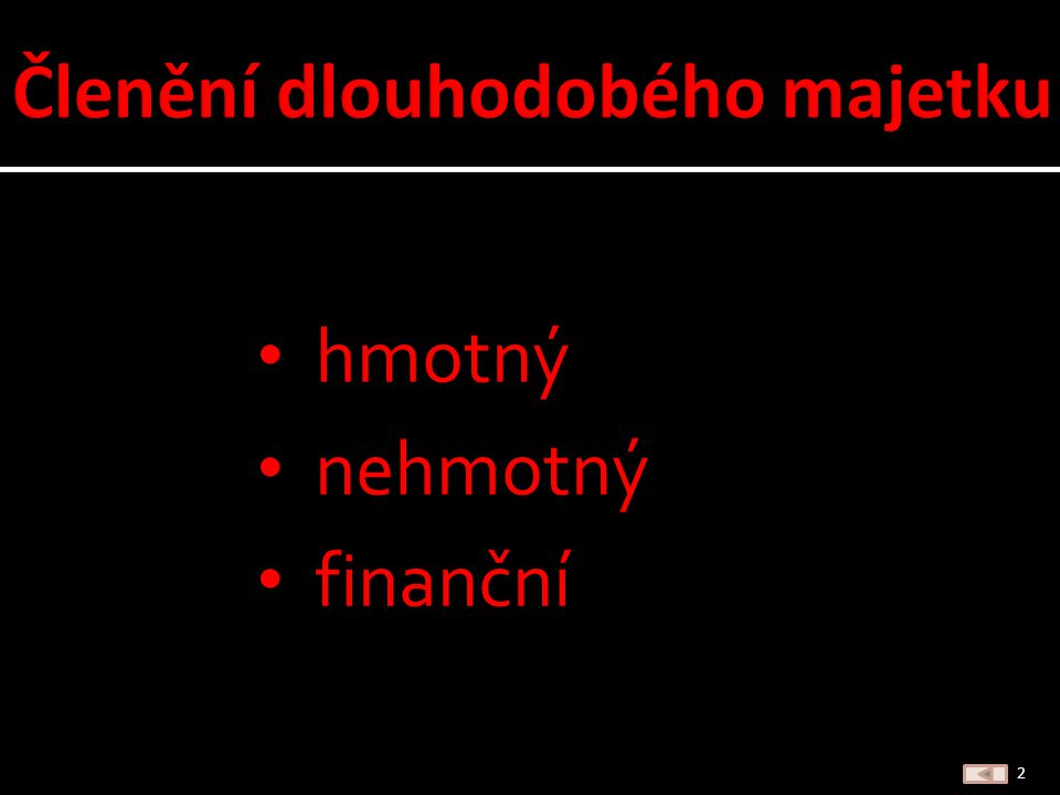 hmotný nehmotný finanční 2